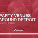 "Featured image for ""The Hottest Party Venues Around Detroit + Planning Checklist"" blog post"