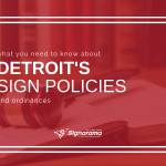 "Featured image for ""What You Need To Know About Detroit's Sign Policies And Ordinances"" blog post"