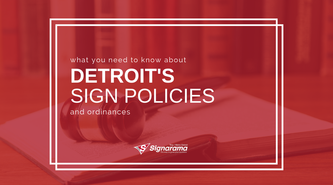 What You Need To Know About Detroit's Sign Policies And Ordinances