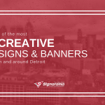 "Featured image for ""3 Of The Most Creative Signs & Banners In And Around Detroit"" blog post"
