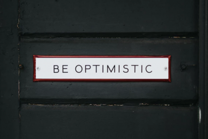 Be Optimistic Sign