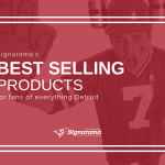 "Featured image for ""Signarama's Best Selling Products For Fans Of Everything Detroit"" blog post"