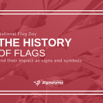 "Featured image for ""National Flag Day: The History Of Flags & Their Impact As Signs and Symbols"" blog post"