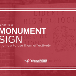 "Featured image for ""What Is A Monument Sign? And How To Use Them Effectively"" blog post"