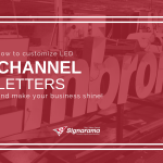 "Featured image for ""How To Customize LED Channel Letters & Make Your Business Shine!"" blog post"