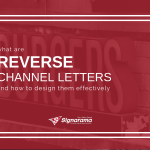 "Featured image for ""What Are Reverse Channel Letters & How To Design Them Effectively"" blog post"