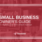 "Featured image for ""The Small Business Owner's Guide To Creating Your Own Unique Signage"" blog post"