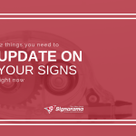 "Featured image for ""12 Things You Need To Update On Your Signs Right Now"" blog post"