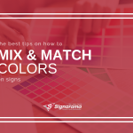 "Featured image for ""The Best Tips On How To Mix & Match Colors On Signs"" blog post"
