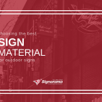 """Featured image for """"Choosing The Best Sign Material For Outdoor Signs"""" blog post"""