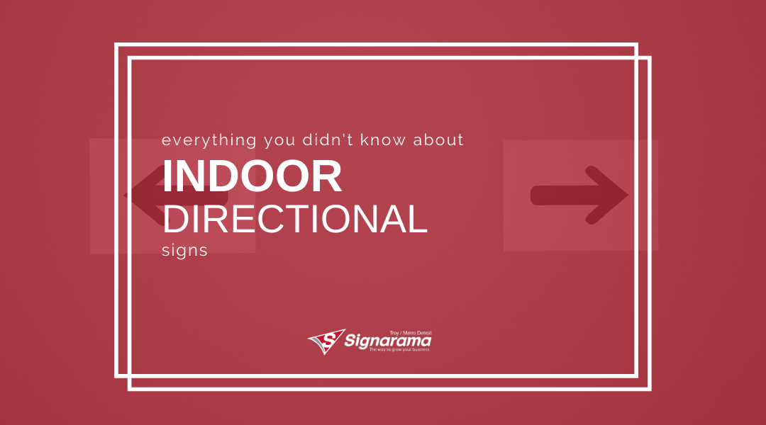 Everything You DIDN'T Know About Indoor Directional Signs