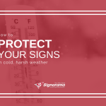 "Featured image for ""How To Protect Your Signs In Cold, Harsh Weather"" blog post"