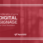 "Featured image for ""The Benefits Of Using Digital Signage For Your Business"""