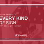 "Featured image for ""Unique Designs For Every Kind Of Sign With Tips To Get The Look"" blog post"