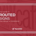 "Featured image for ""Your Guide To Routed Signs_ From Design To Installation"" blog post"