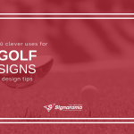 "Featured image for ""10 Clever Uses For Golf Signs + Design Tips"" blog post"