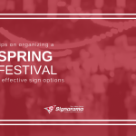 "Featured image for ""Tips On Organizing A Spring Festival + Effective Sign Options"" blog post"